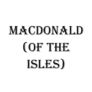 MacDonald of the Isles