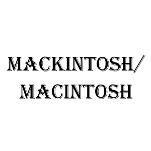 MacKintosh/MacIntosh